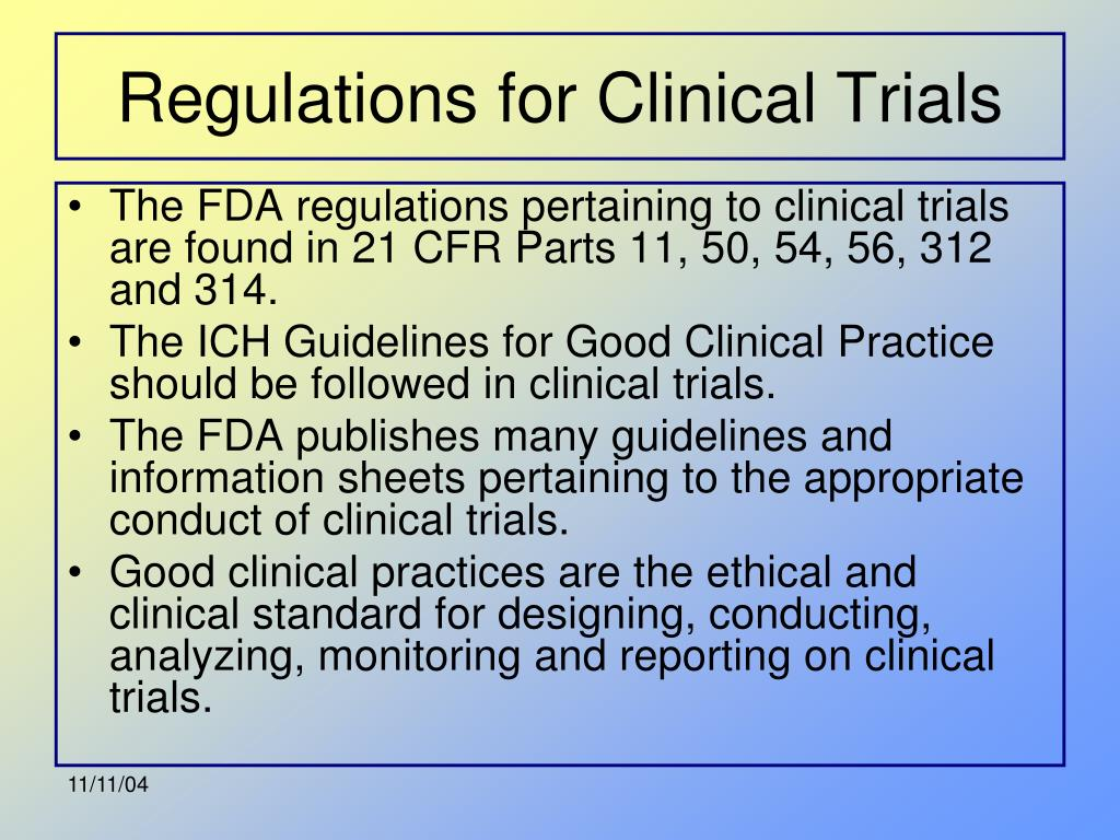Regulations for Clinical Trials