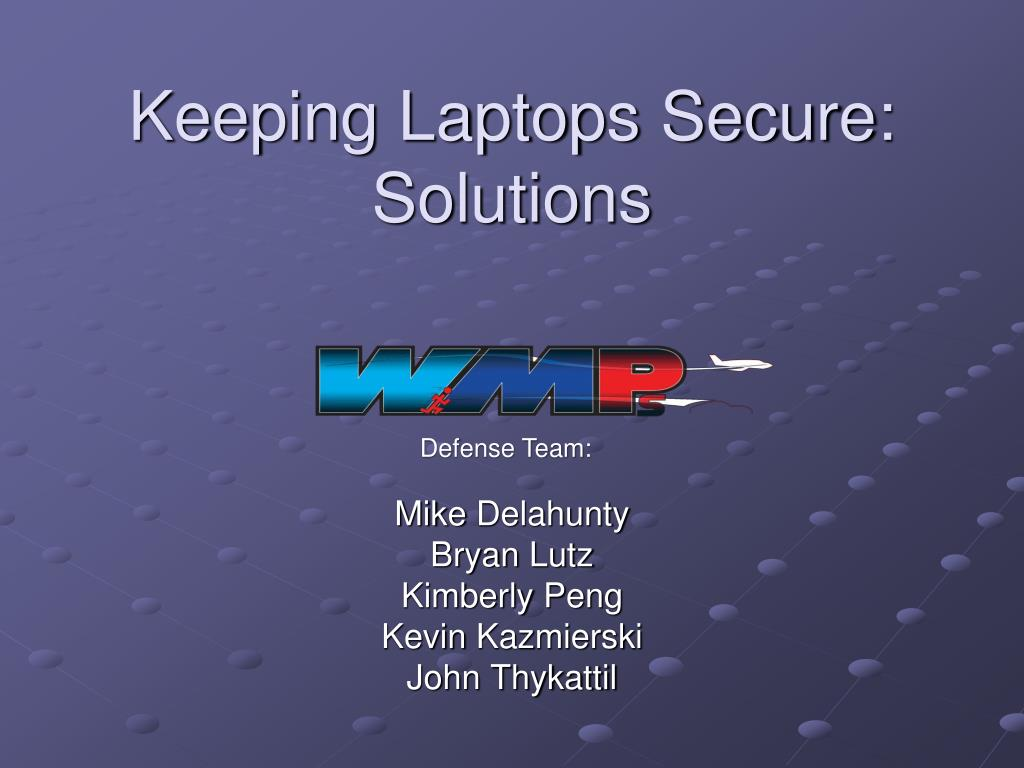 Keeping Laptops Secure: