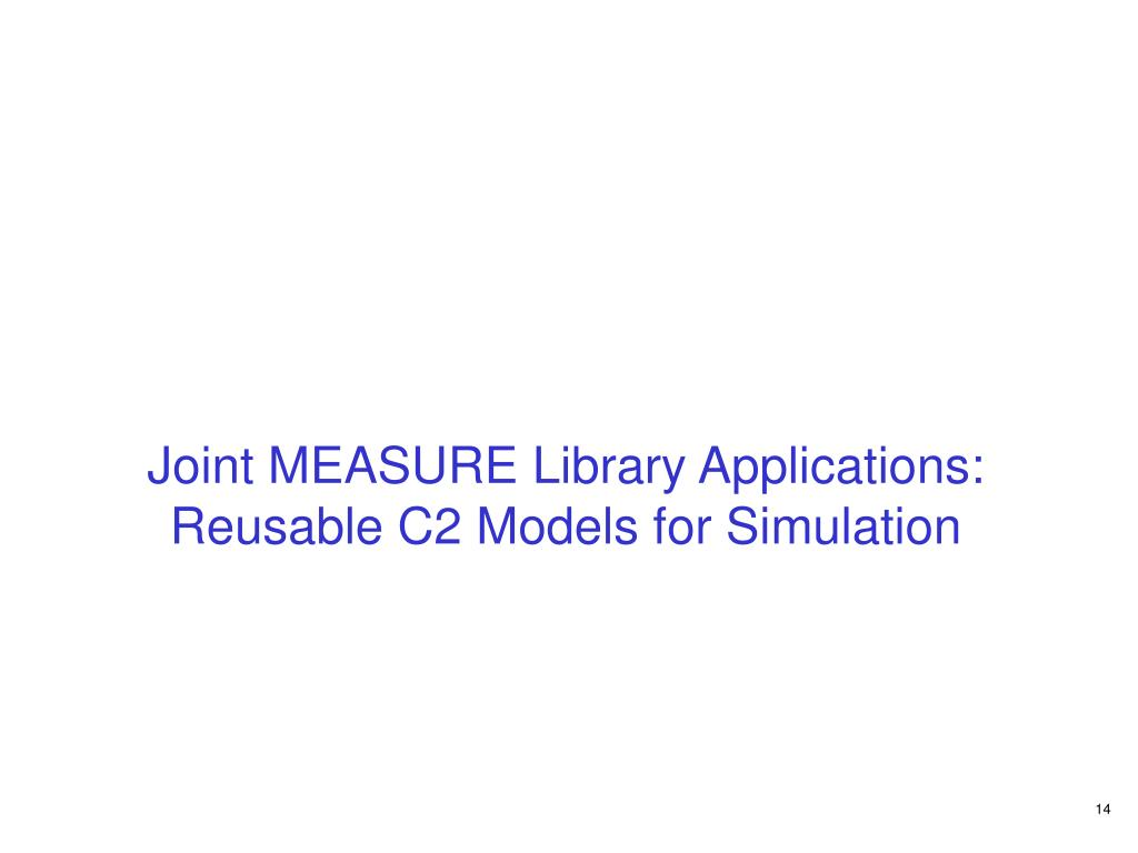 Joint MEASURE Library Applications: