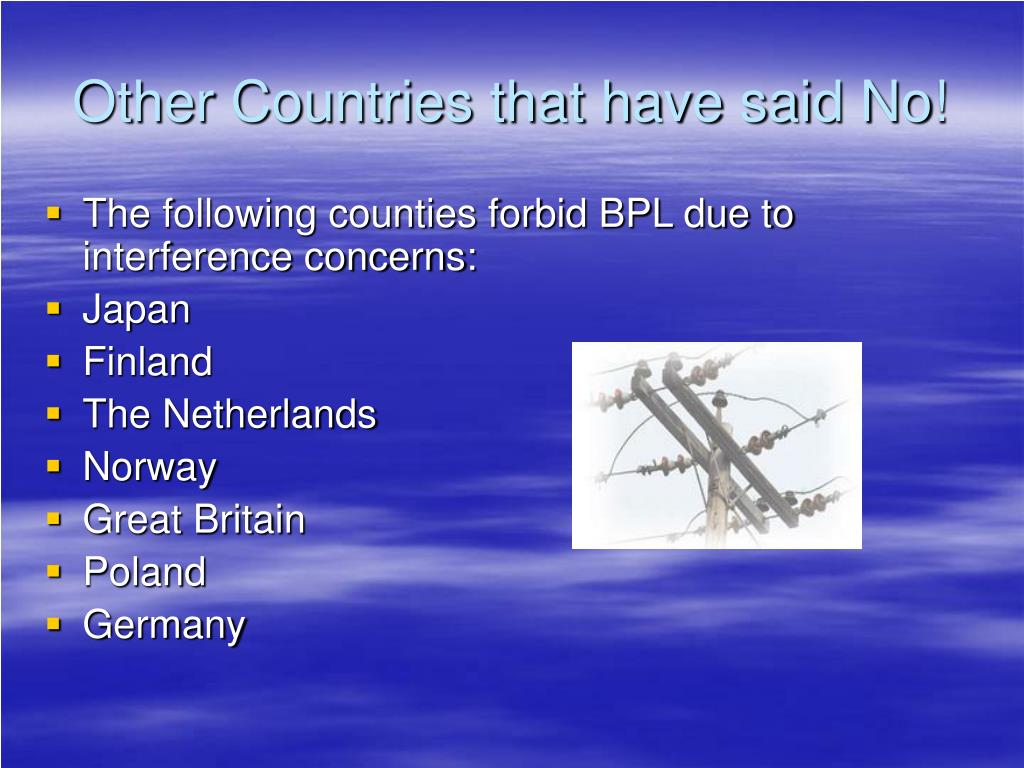 Other Countries that have said No!