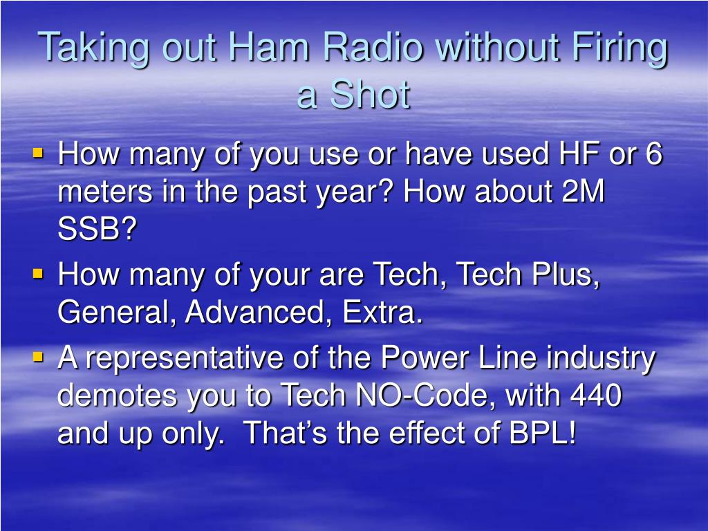Taking out Ham Radio without Firing a Shot
