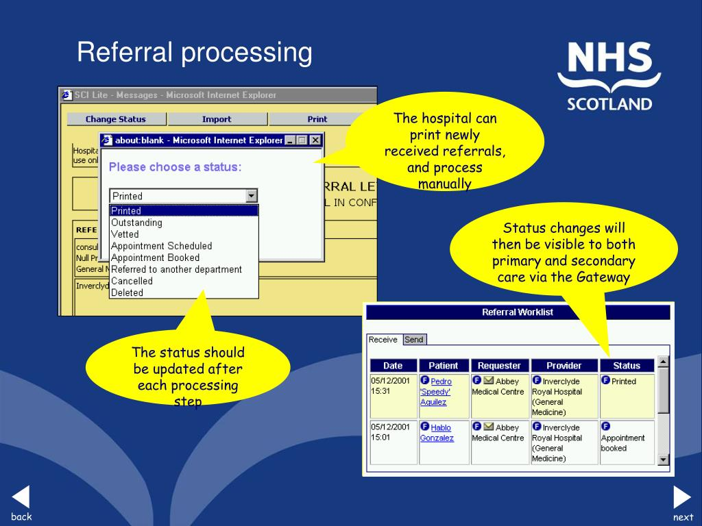 Status changes will then be visible to both primary and secondary care via the Gateway