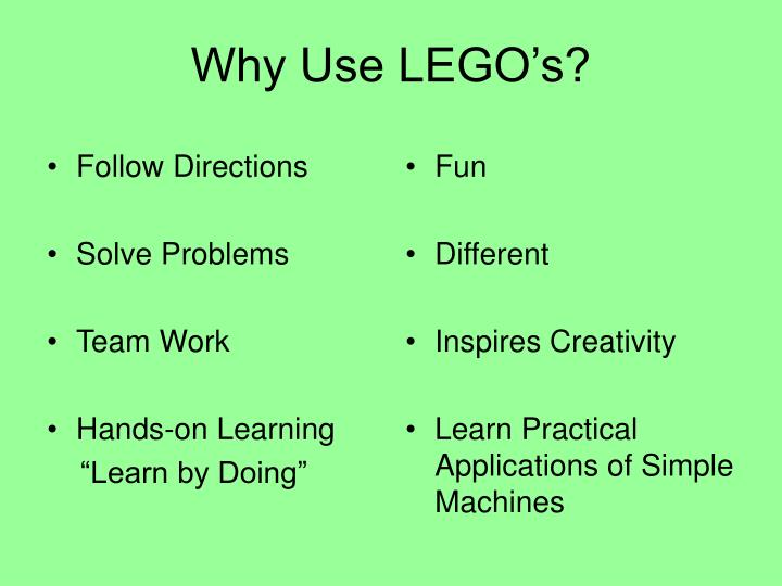 Why use lego s
