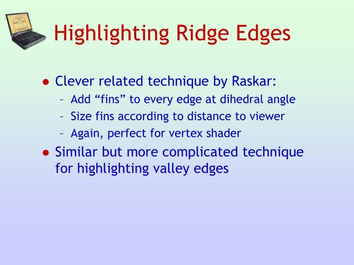 Highlighting Ridge Edges