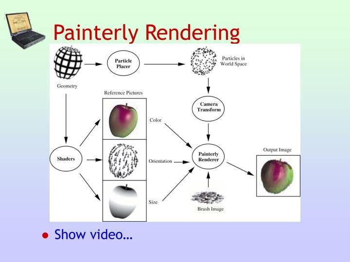Painterly Rendering