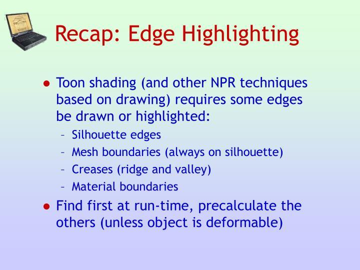 Recap: Edge Highlighting