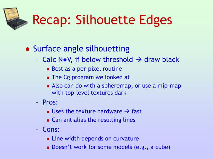 Recap: Silhouette Edges