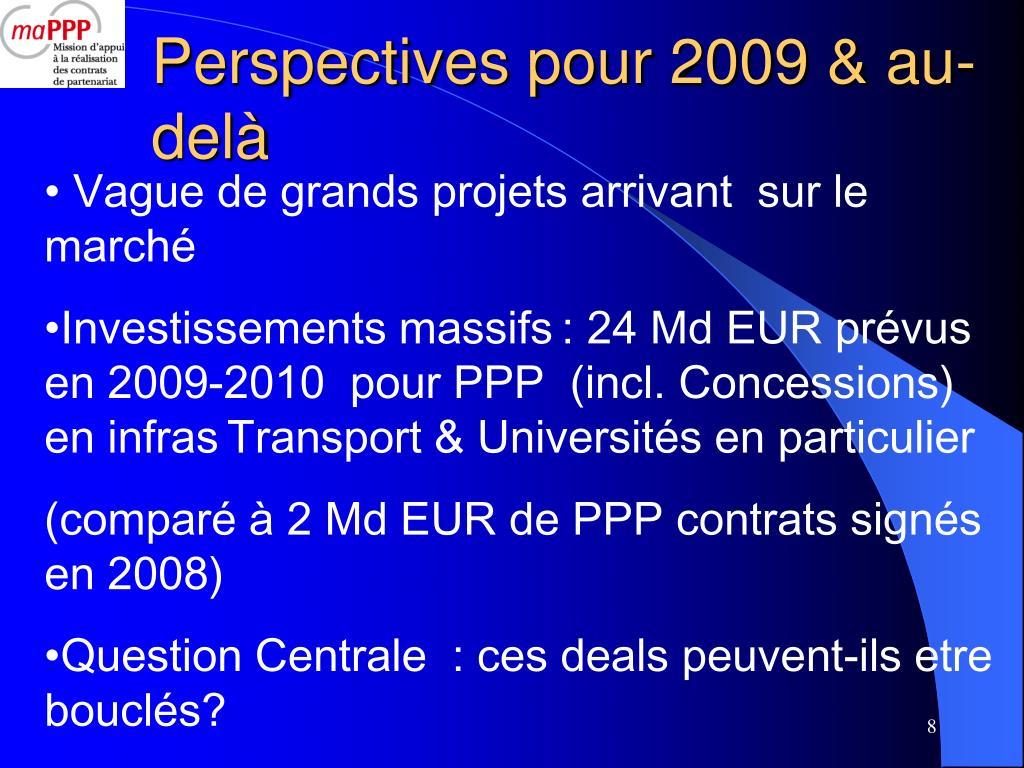Perspectives pour 2009 & au-delà