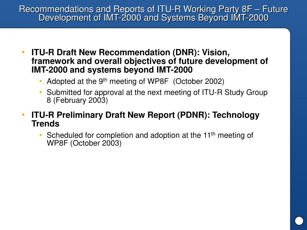 Recommendations and Reports of ITU-R Working Party 8F – Future Development of IMT-2000 and Systems Beyond IMT-2000