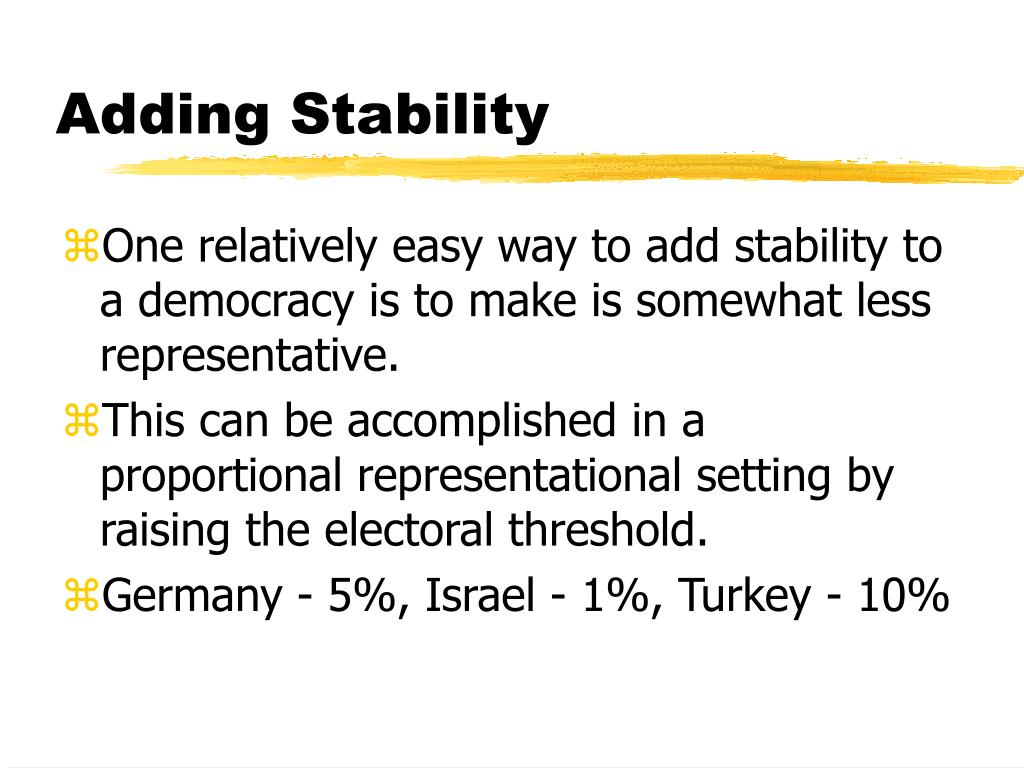 Adding Stability
