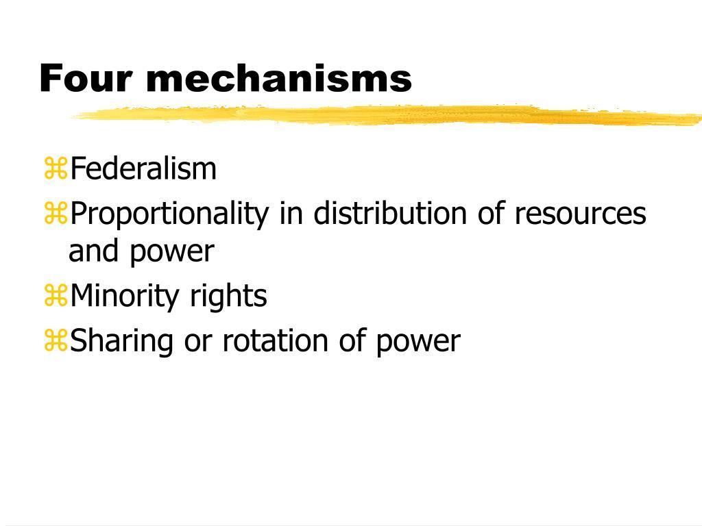 Four mechanisms