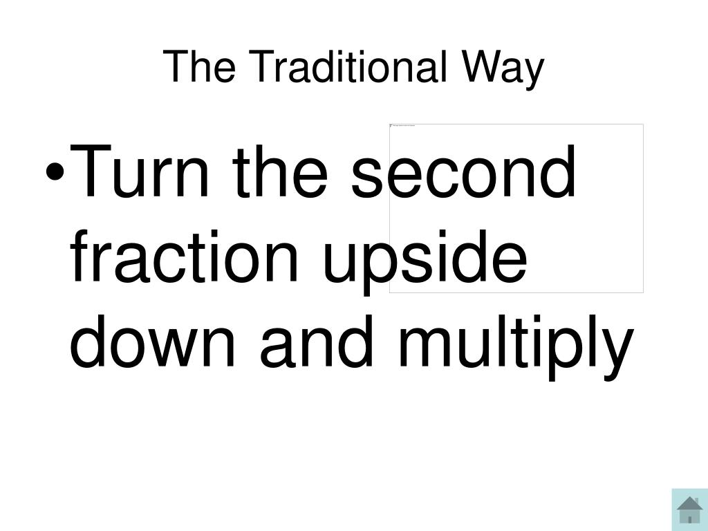 The Traditional Way