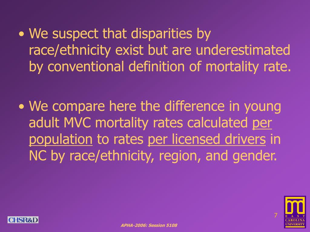 We suspect that disparities by race/ethnicity exist but are underestimated by conventional definition of mortality rate.