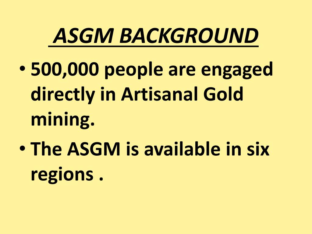 ASGM BACKGROUND