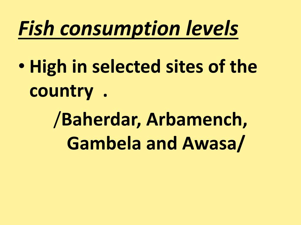 Fish consumption levels