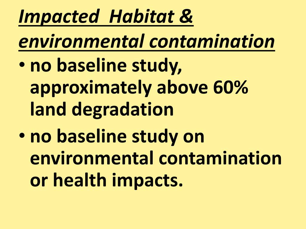 Impacted  Habitat & environmental contamination