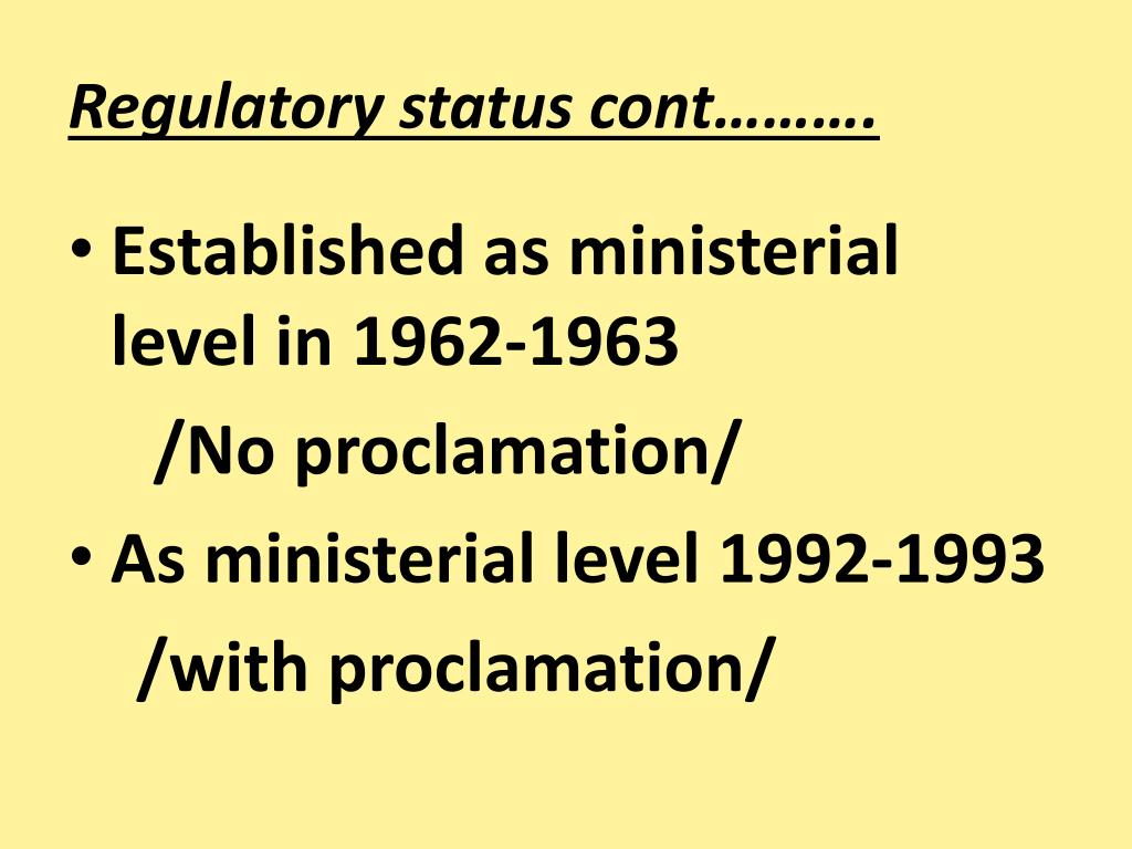 Regulatory status cont……….