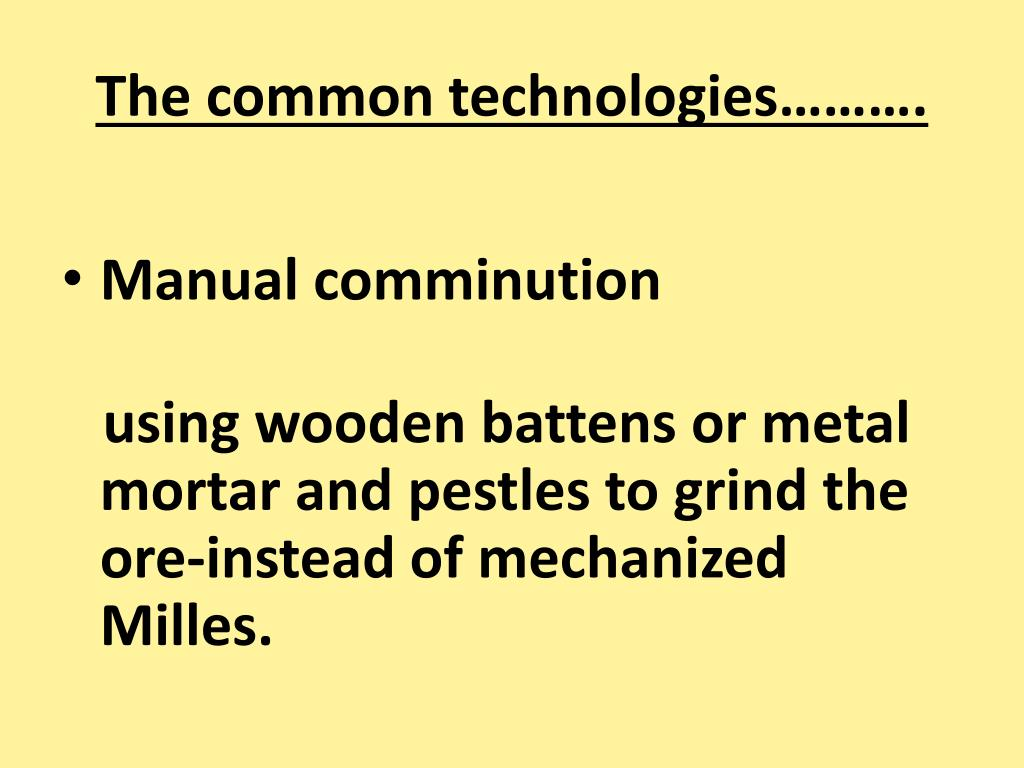 The common technologies……….