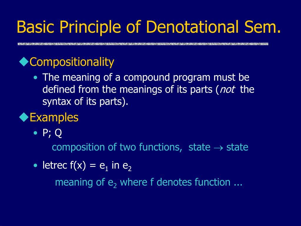 Basic Principle of Denotational Sem.