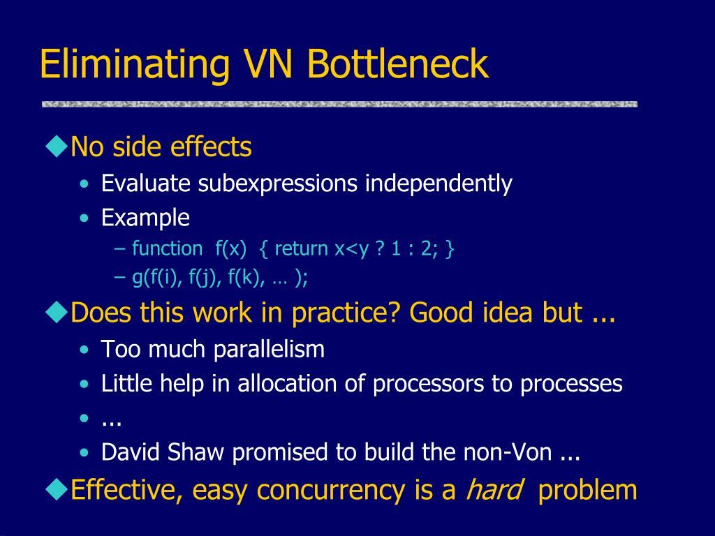 Eliminating VN Bottleneck