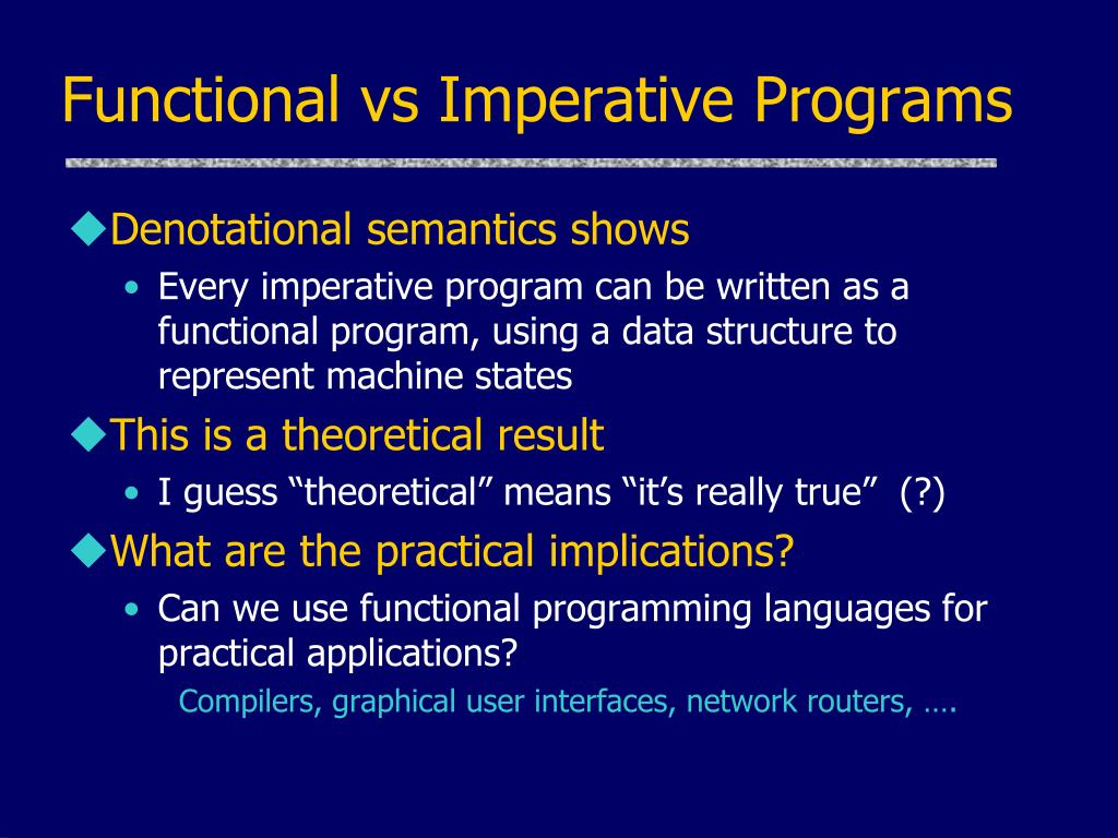Functional vs Imperative Programs