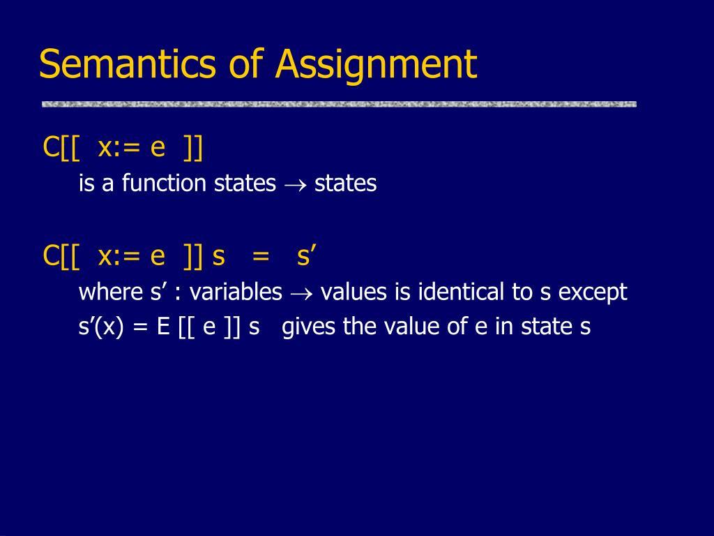 Semantics of Assignment