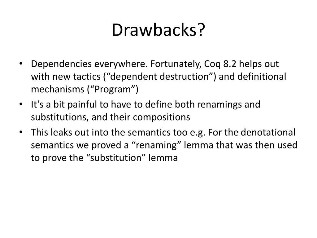 Drawbacks?