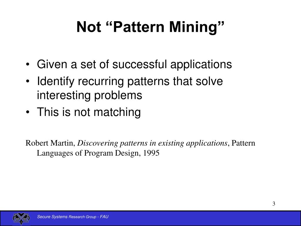 "Not ""Pattern Mining"""