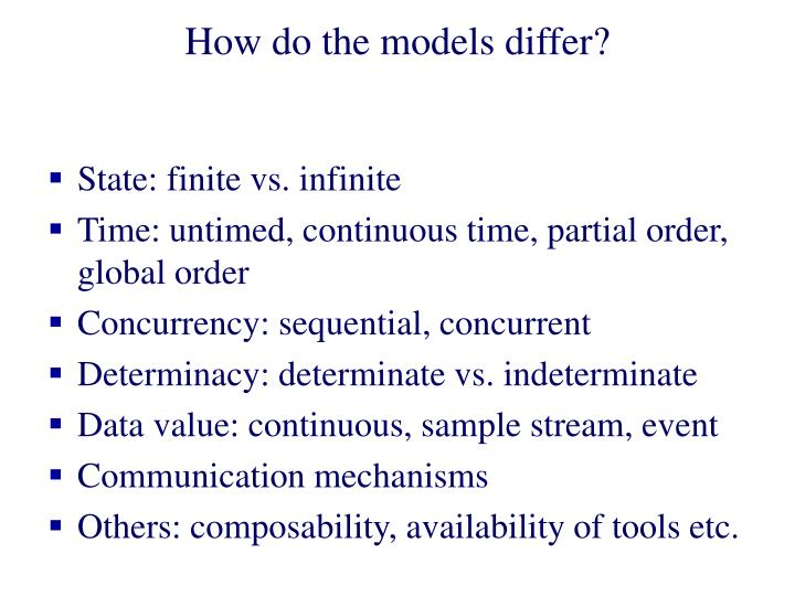 How do the models differ?