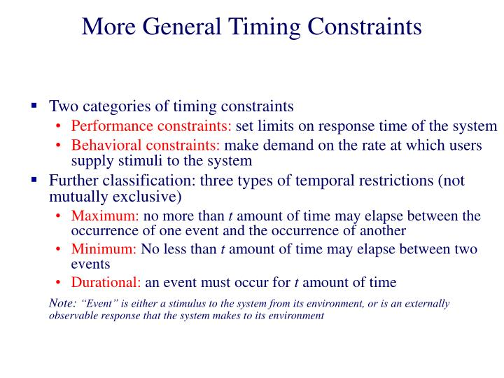 More General Timing Constraints