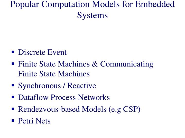 Popular Computation Models for Embedded Systems