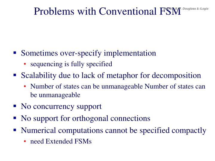 Problems with Conventional FSM
