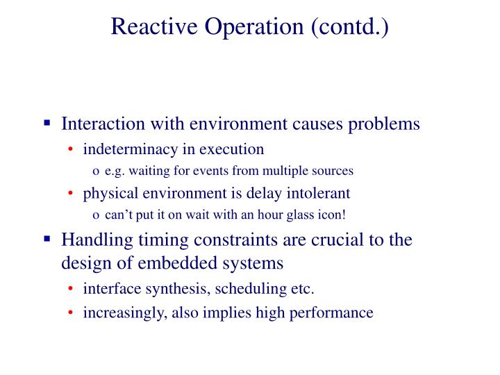 Reactive Operation (contd.)