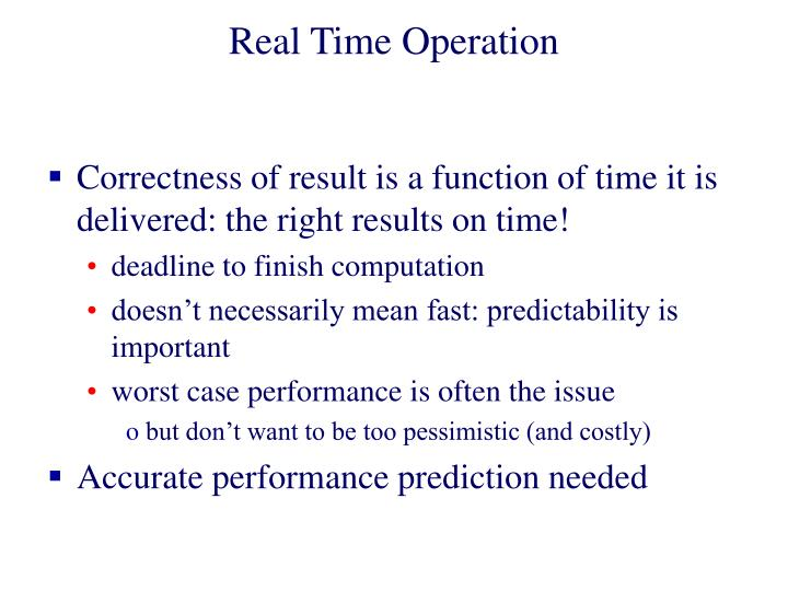 Real Time Operation