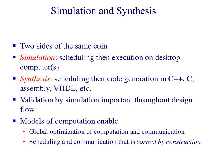 Simulation and Synthesis