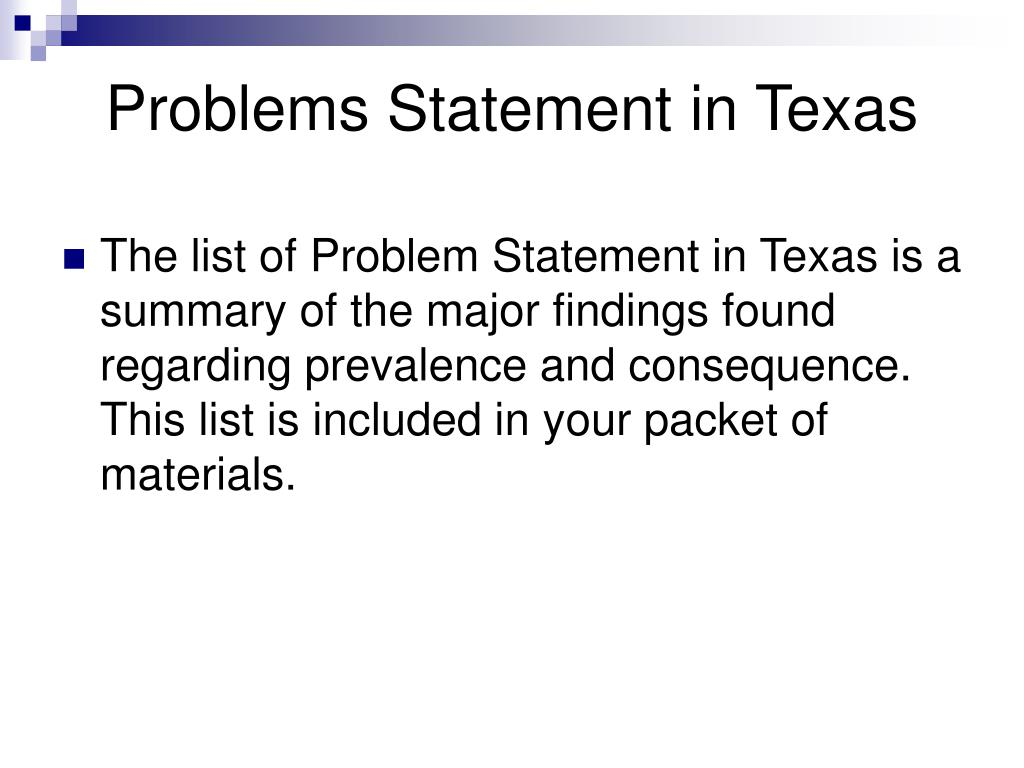 Problems Statement in Texas