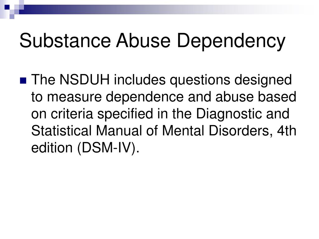 Substance Abuse Dependency