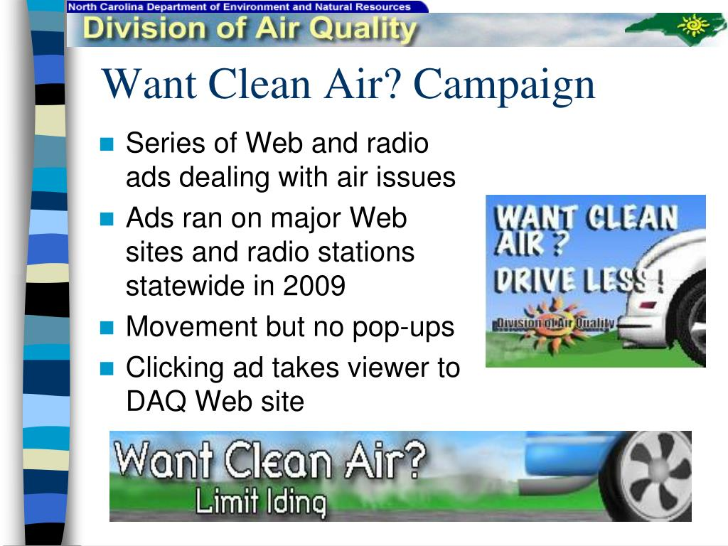 Want Clean Air? Campaign