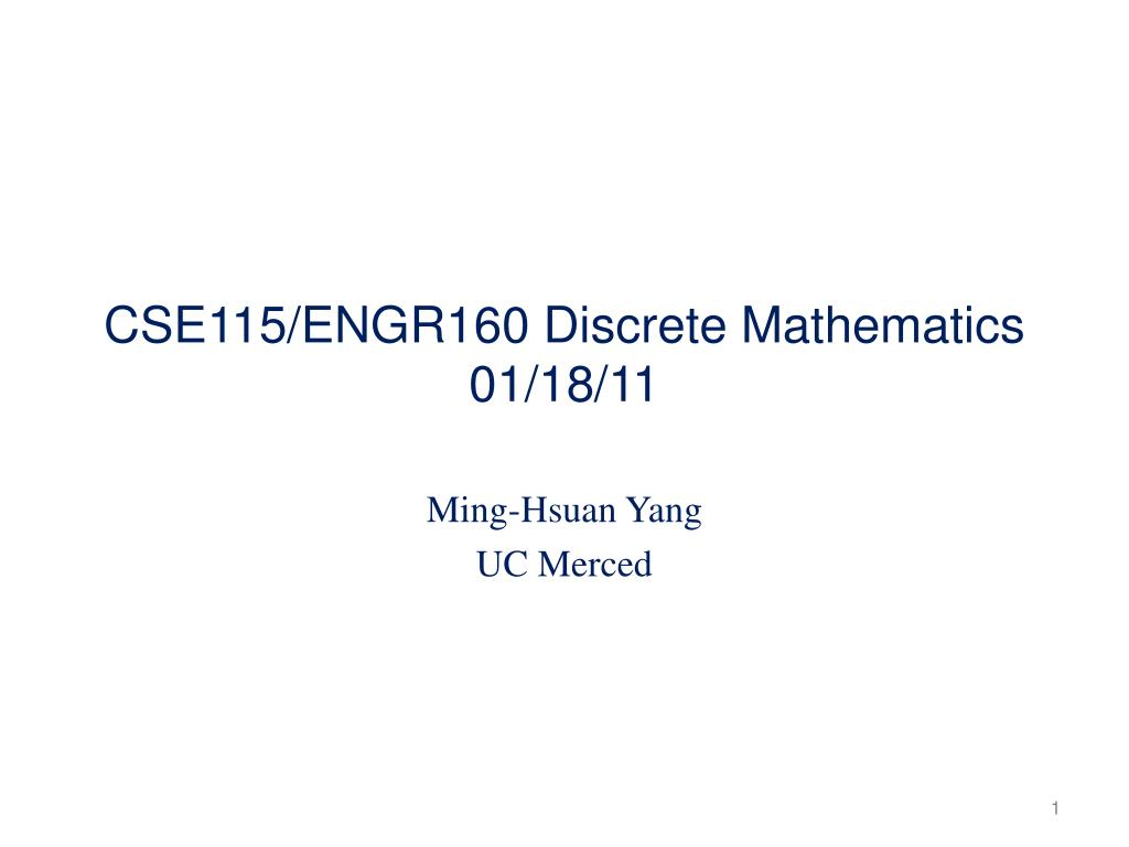 CSE115/ENGR160 Discrete Mathematics