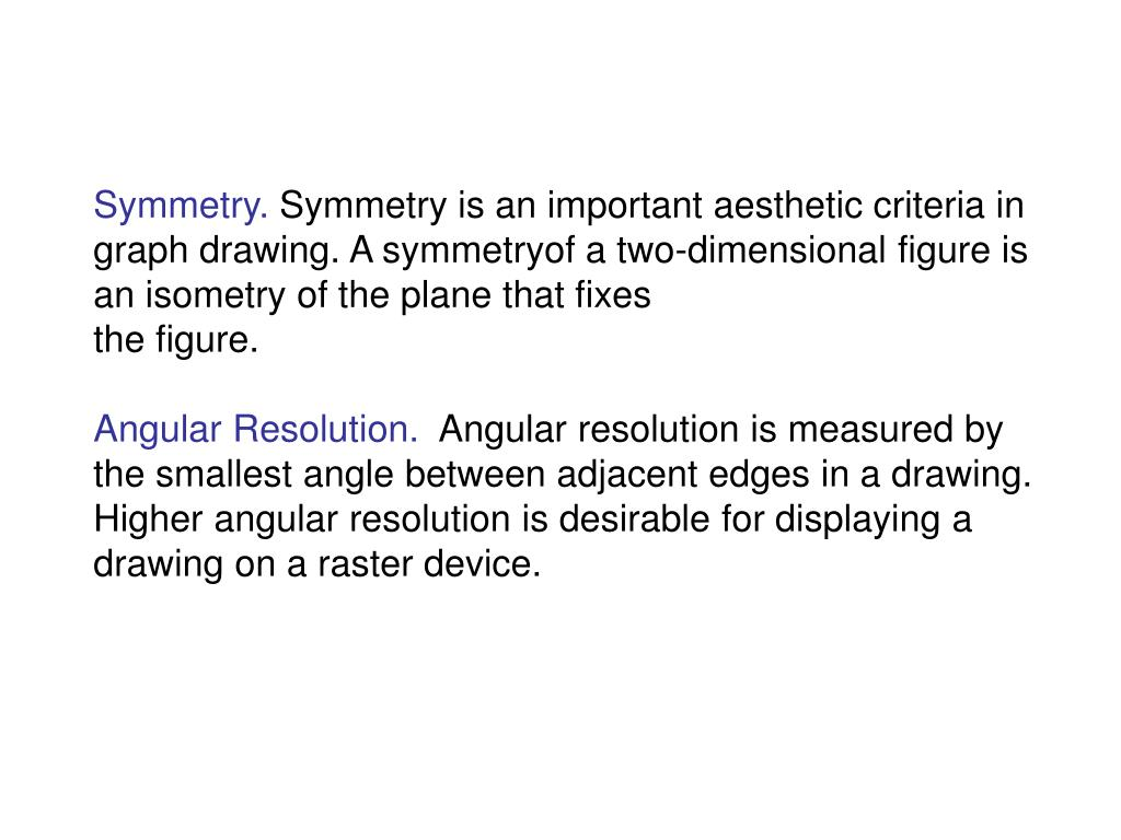 Symmetry.