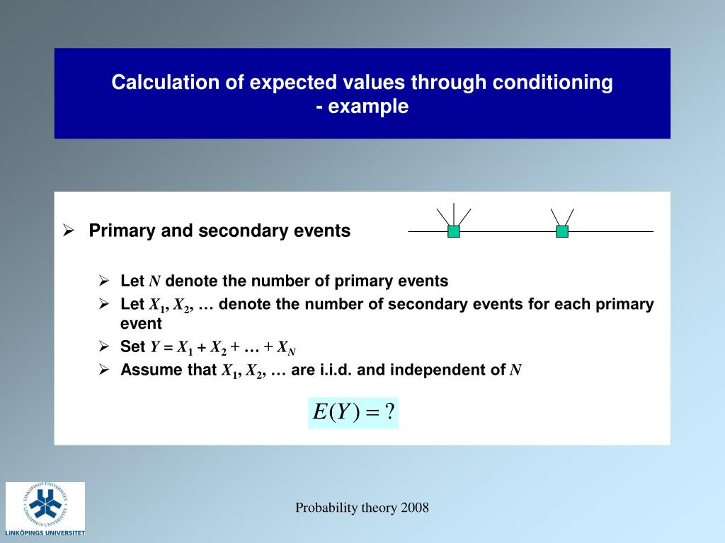 Calculation of expected values through conditioning