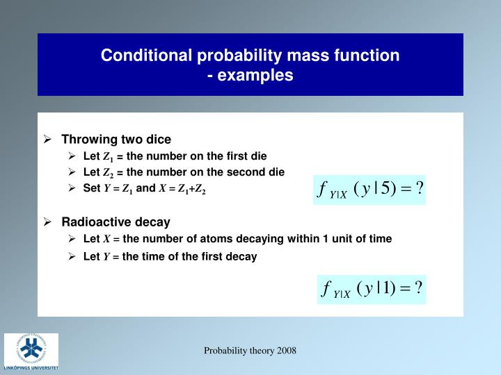 Conditional probability mass function examples