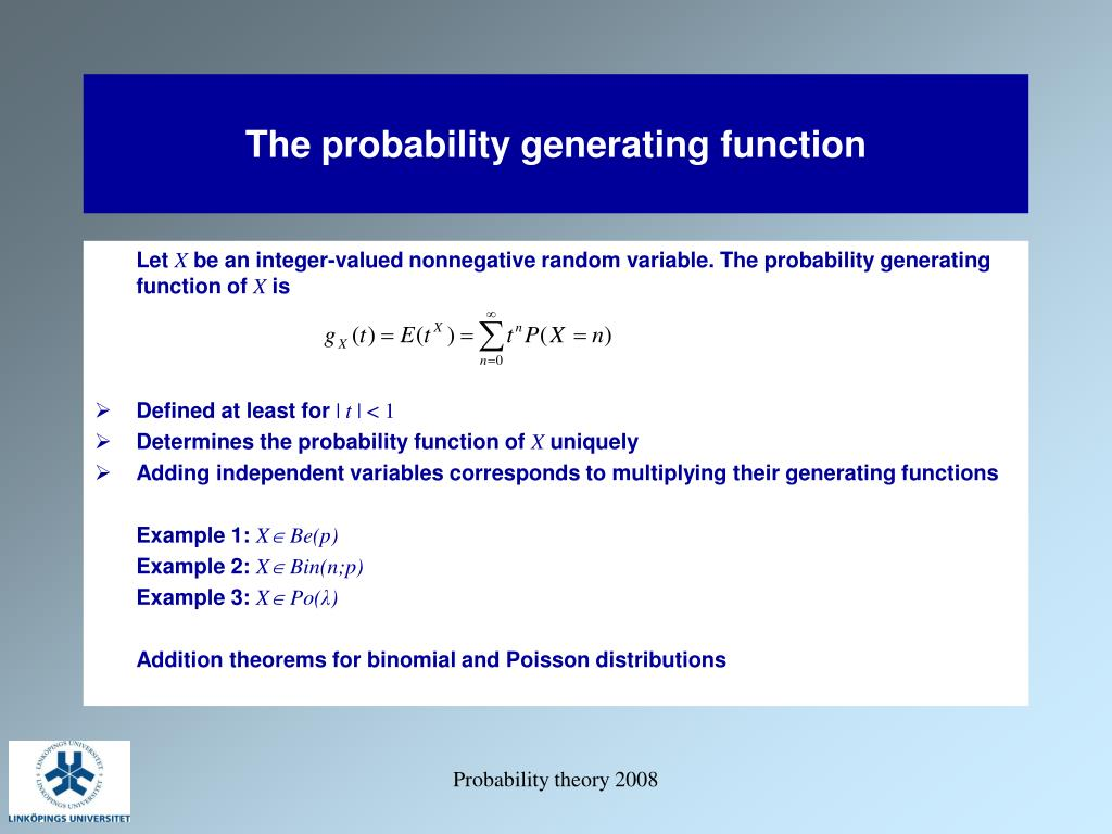 The probability generating function