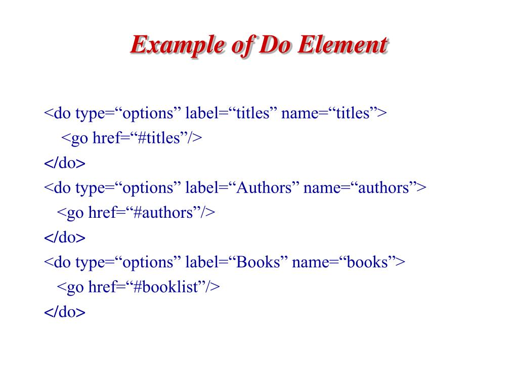 Example of Do Element