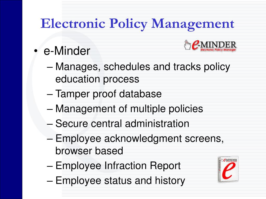Electronic Policy Management