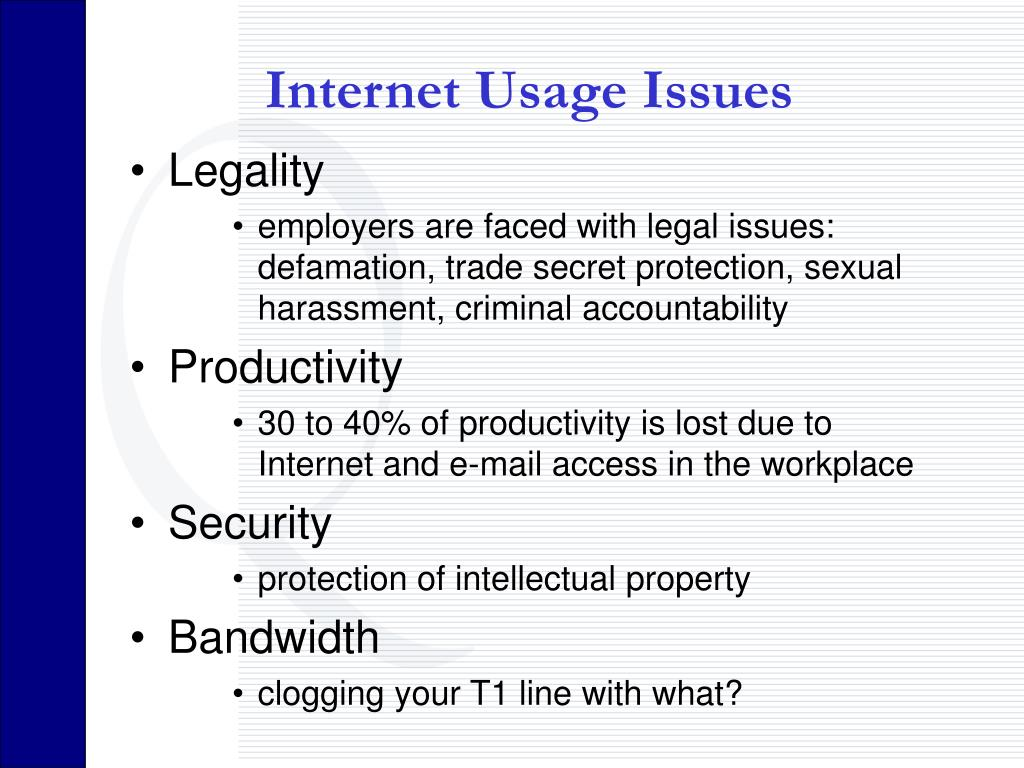Internet Usage Issues