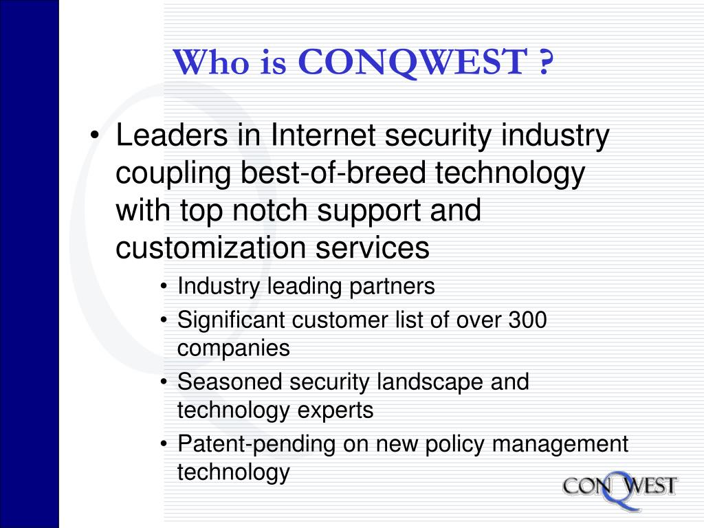 Who is CONQWEST ?