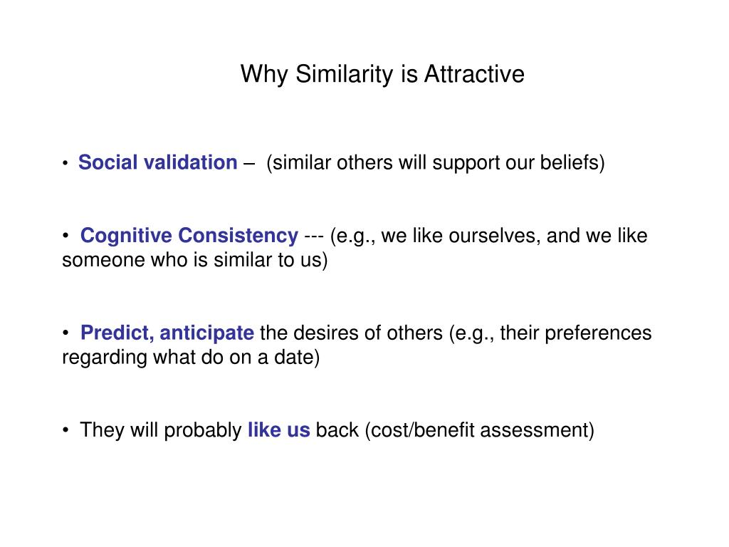Why Similarity is Attractive