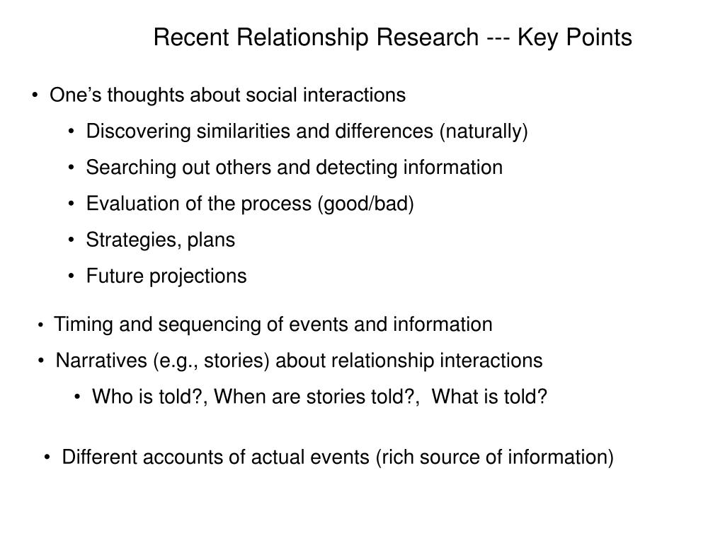 Recent Relationship Research --- Key Points
