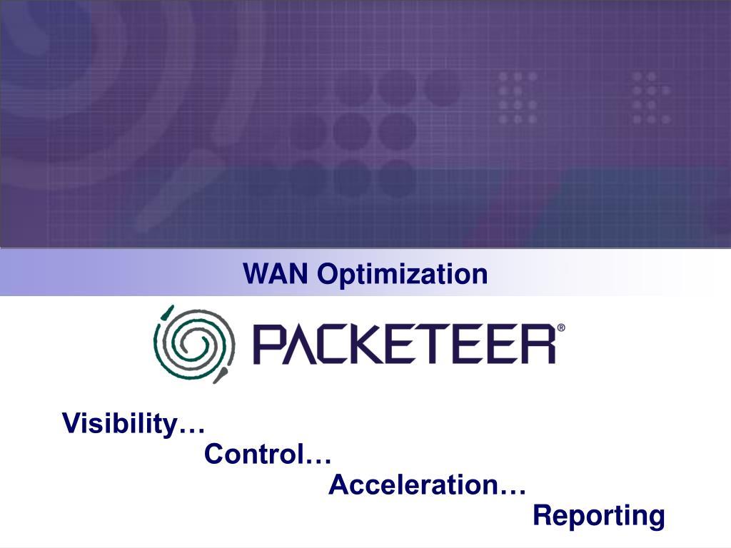 WAN Optimization
